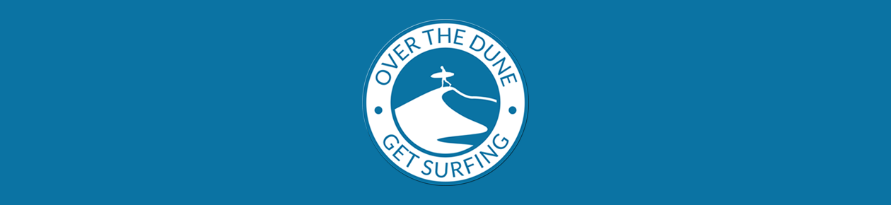 Over The Dune | Get Surfing